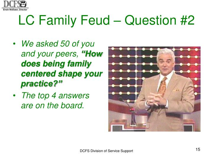 LC Family Feud – Question #2