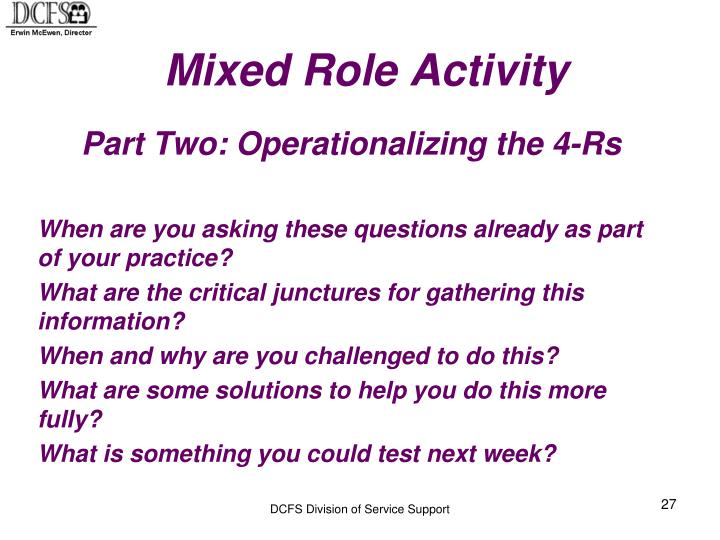 Mixed Role Activity