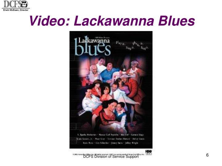 Video: Lackawanna Blues