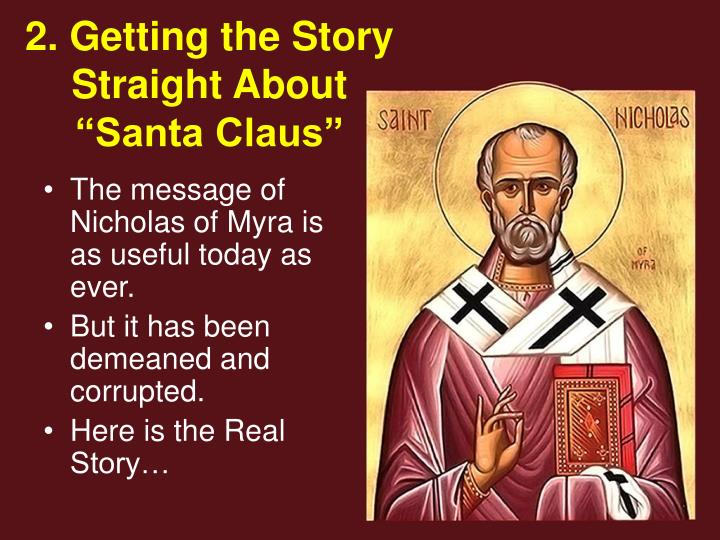 """2. Getting the Story Straight About """"Santa Claus"""""""