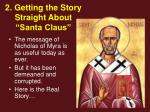 2 getting the story straight about santa claus