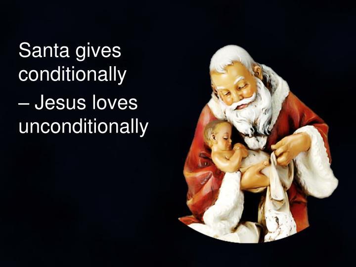 Santa gives conditionally