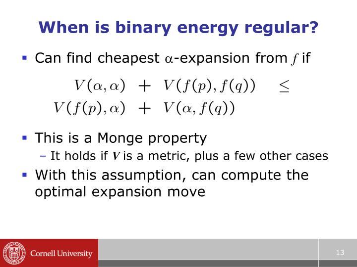 When is binary energy regular?