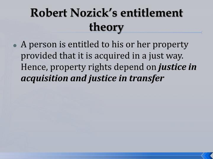 Robert Nozick's entitlement theory