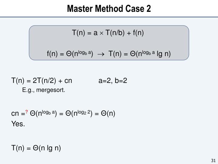 Master Method Case 2