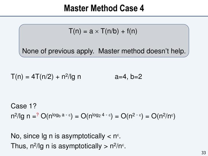 Master Method Case 4