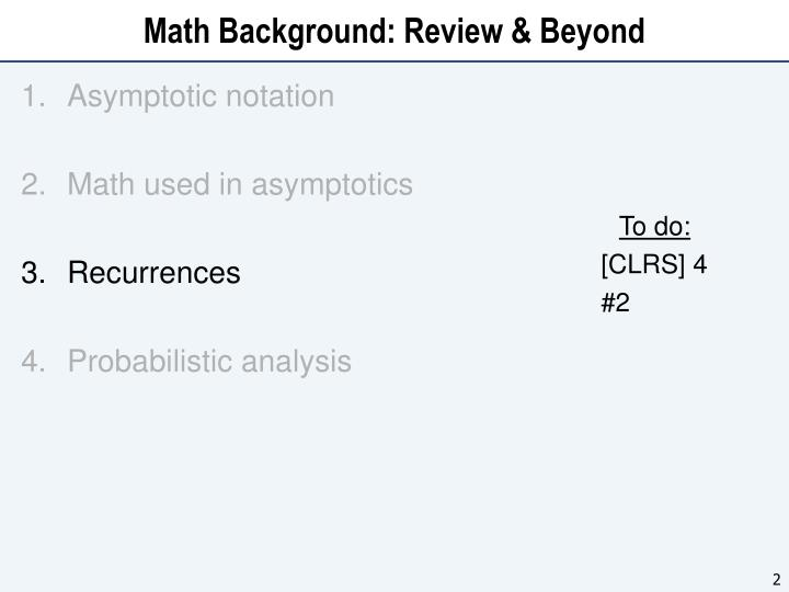 Math Background: Review & Beyond