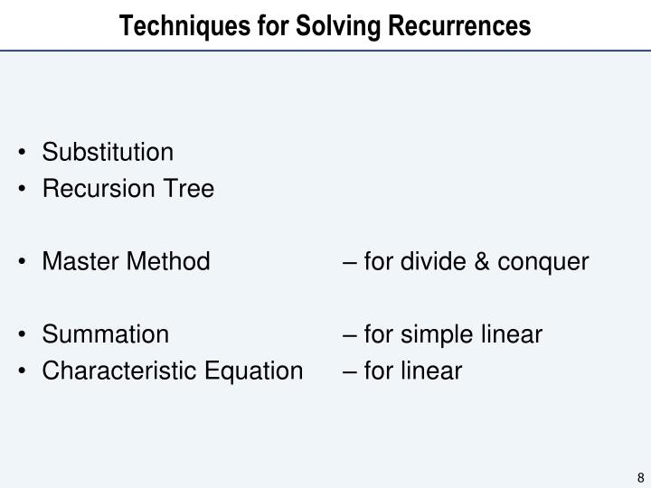 Techniques for Solving Recurrences
