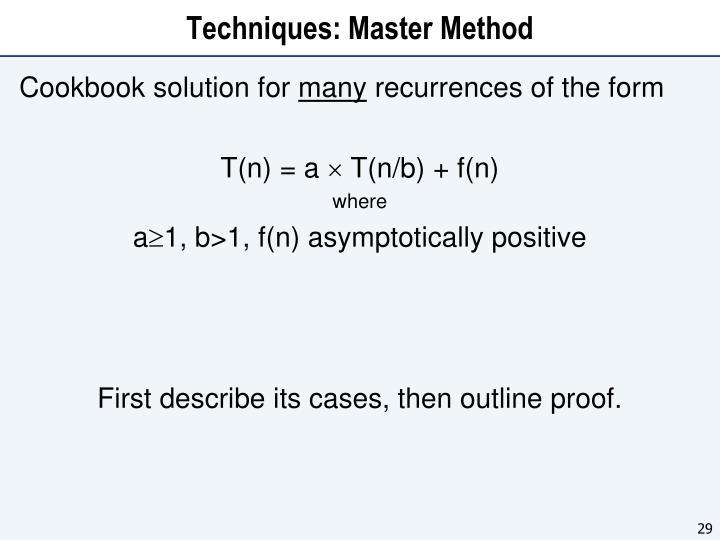 Techniques: Master Method