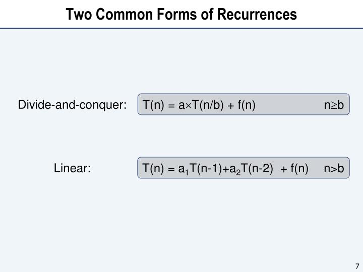 Two Common Forms of Recurrences
