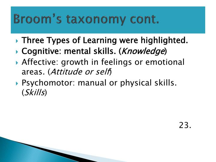 Broom's taxonomy cont.
