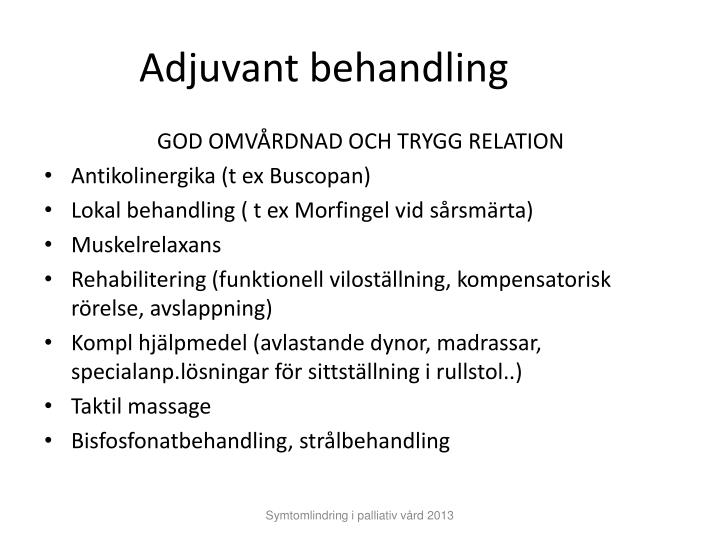 Adjuvant behandling