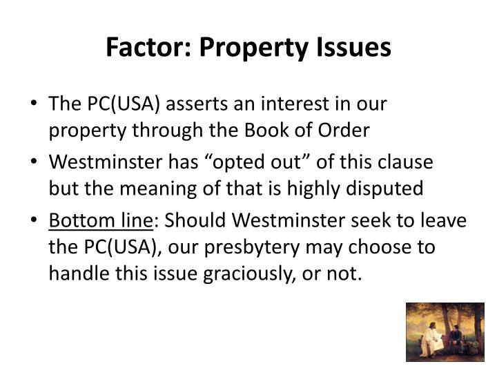 Factor: Property Issues