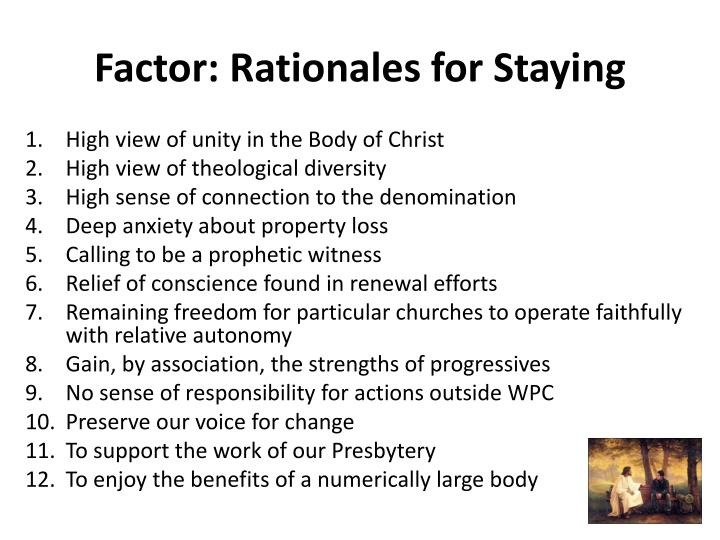 Factor: Rationales for Staying