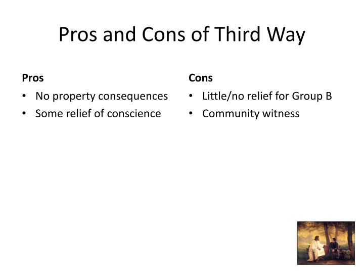 Pros and Cons of Third Way