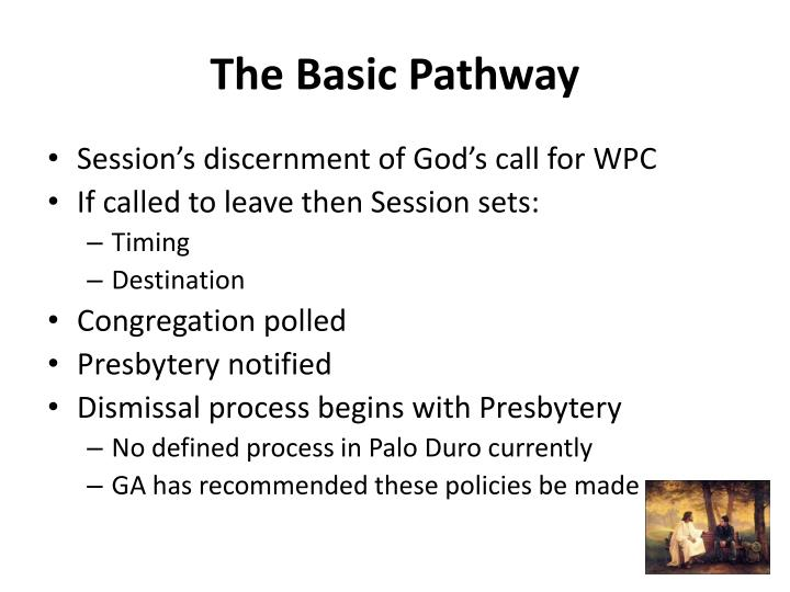 The Basic Pathway