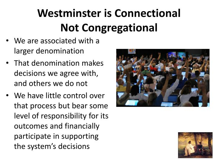 Westminster is Connectional