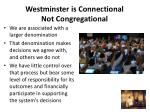 westminster is connectional not congregational