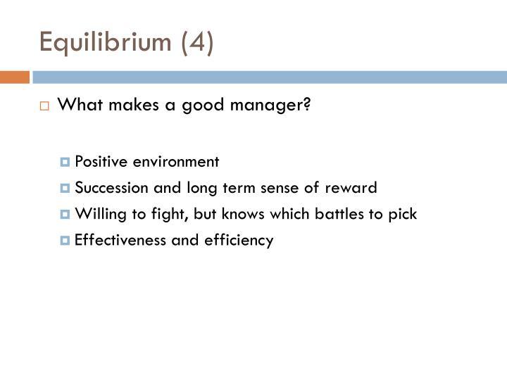 Equilibrium (4)