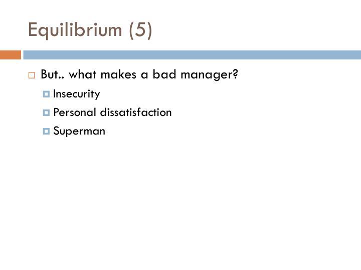 Equilibrium (5)