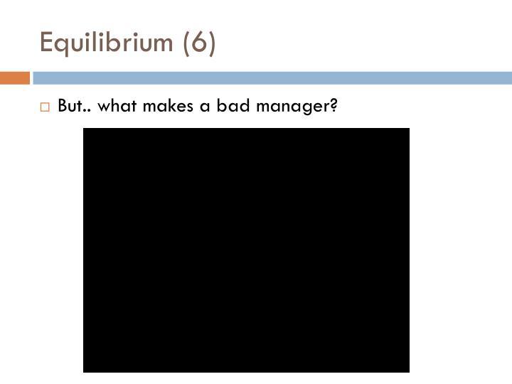 Equilibrium (6)