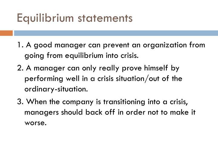 Equilibrium statements