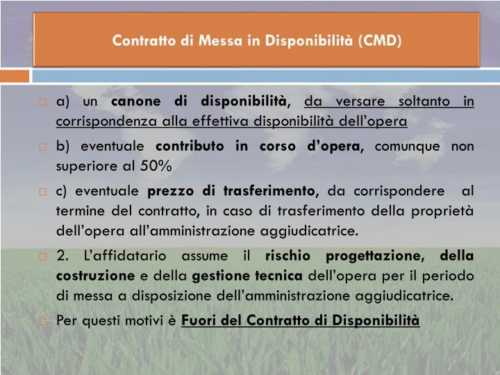 Contratto di Messa in Disponibilità (CMD)