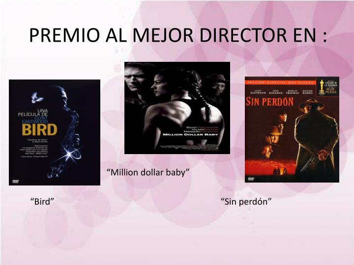 PREMIO AL MEJOR DIRECTOR EN :