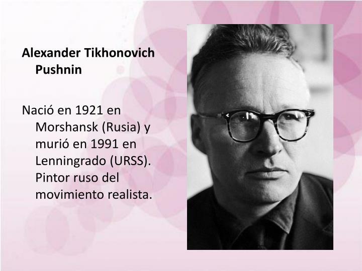 Alexander Tikhonovich Pushnin