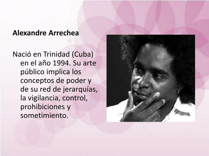 Alexandre Arrechea