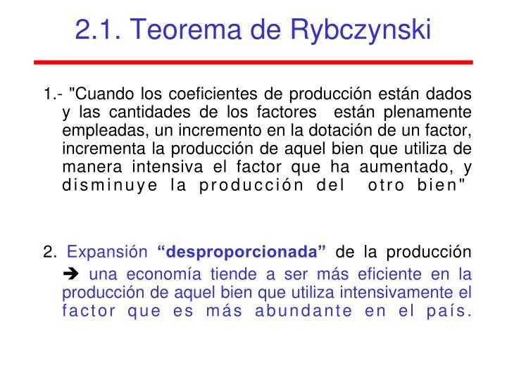 2.1. Teorema de Rybczynski