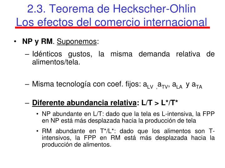 2.3. Teorema de Heckscher-Ohlin