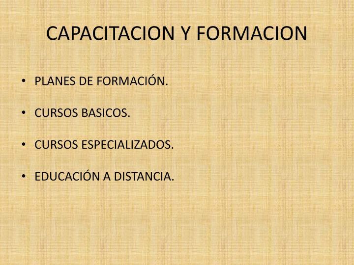 CAPACITACION Y FORMACION