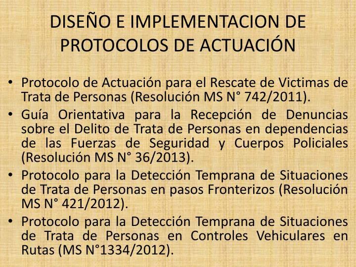 DISEÑO E IMPLEMENTACION DE PROTOCOLOS DE ACTUACIÓN