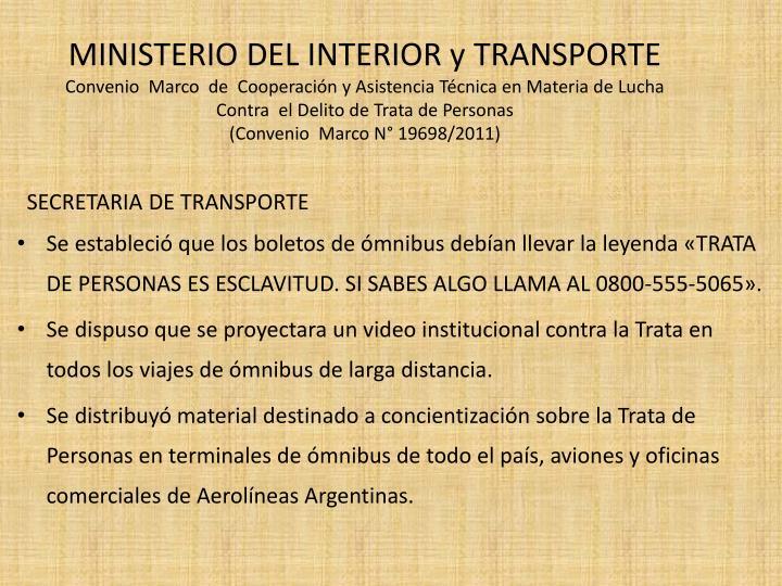 MINISTERIO DEL INTERIOR y TRANSPORTE