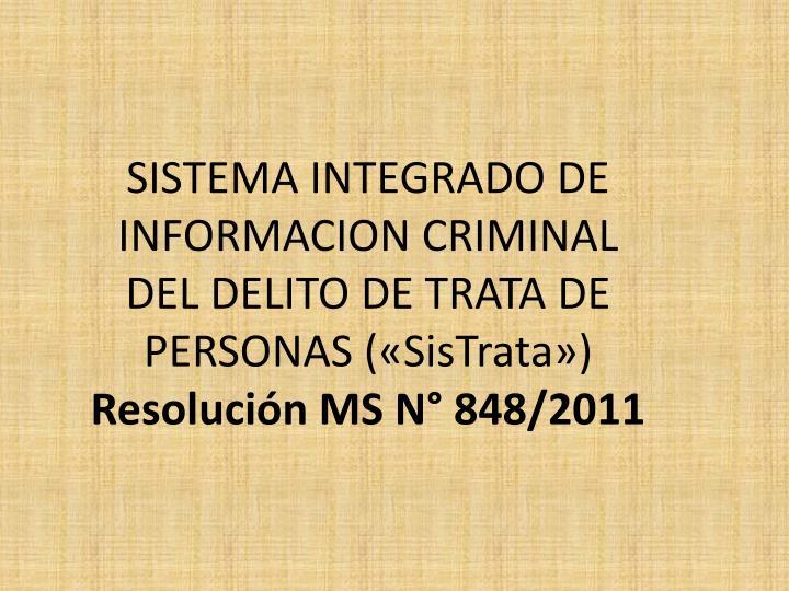 SISTEMA INTEGRADO DE INFORMACION CRIMINAL
