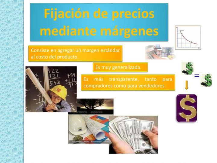 Fijación de precios mediante márgenes