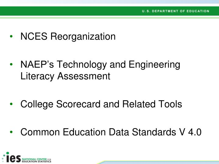 NCES Reorganization
