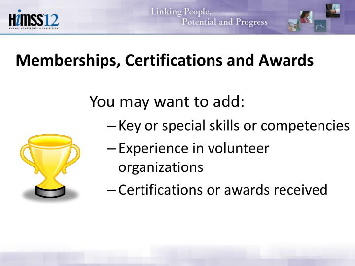 Memberships, Certifications and Awards