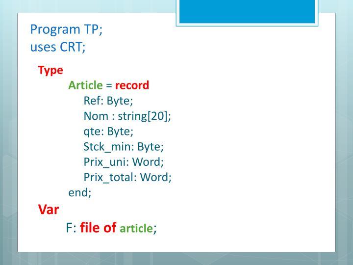 Program TP;