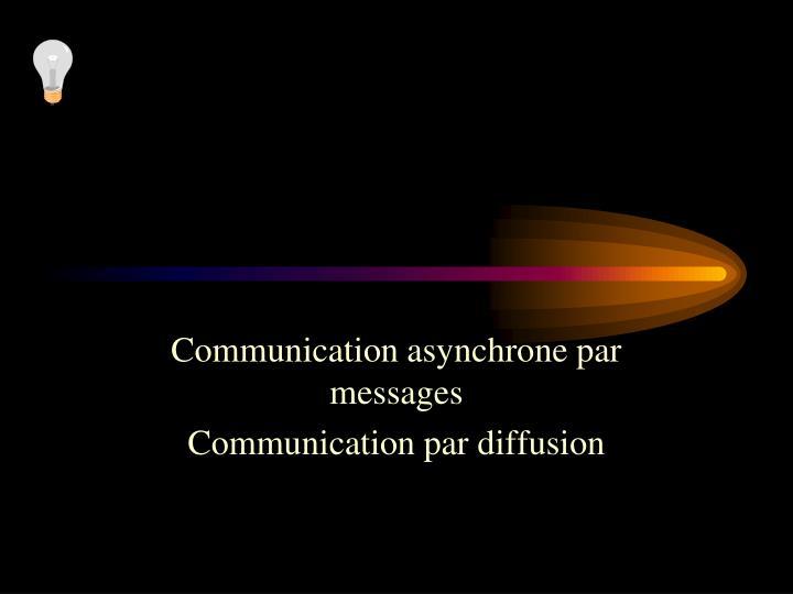 Communication asynchrone par messages