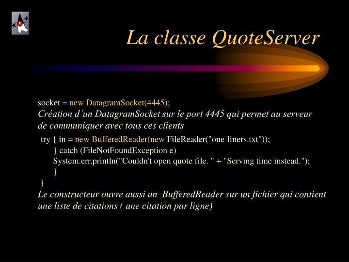 La classe QuoteServer