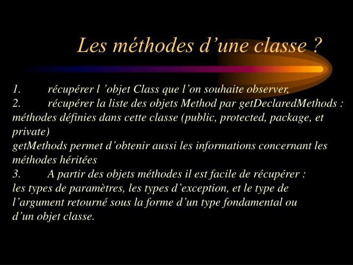 Les méthodes d'une classe ?