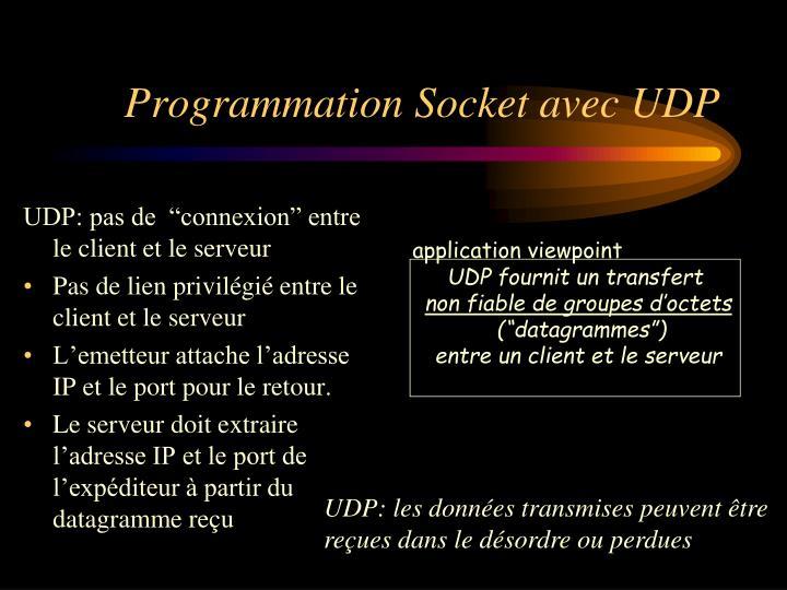 """UDP: pas de  """"connexion"""" entre le client et le serveur"""
