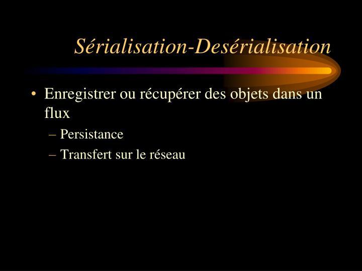 Sérialisation-Desérialisation