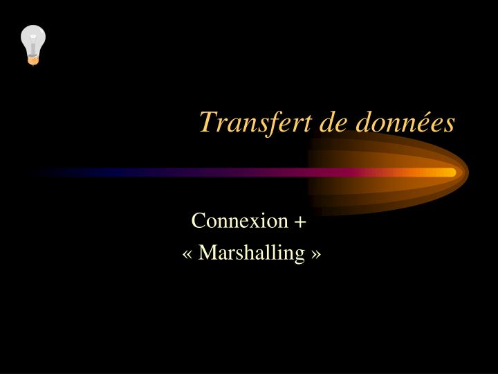 Transfert de données