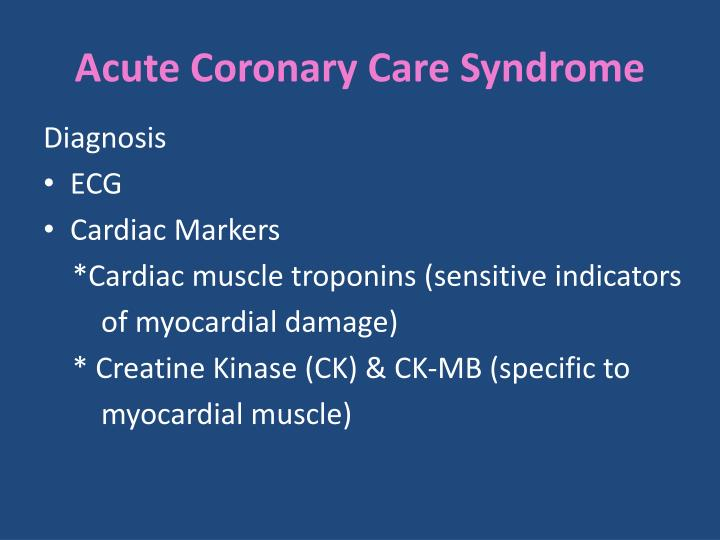 Acute Coronary Care Syndrome