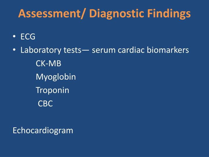Assessment/ Diagnostic Findings