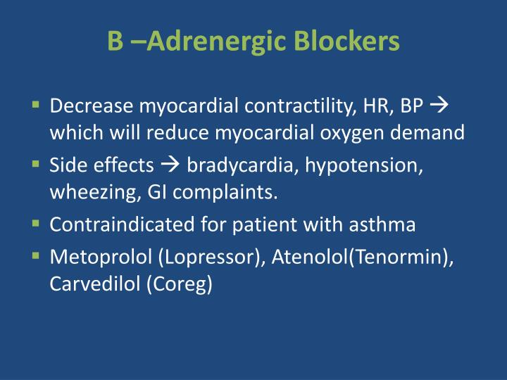 B –Adrenergic Blockers
