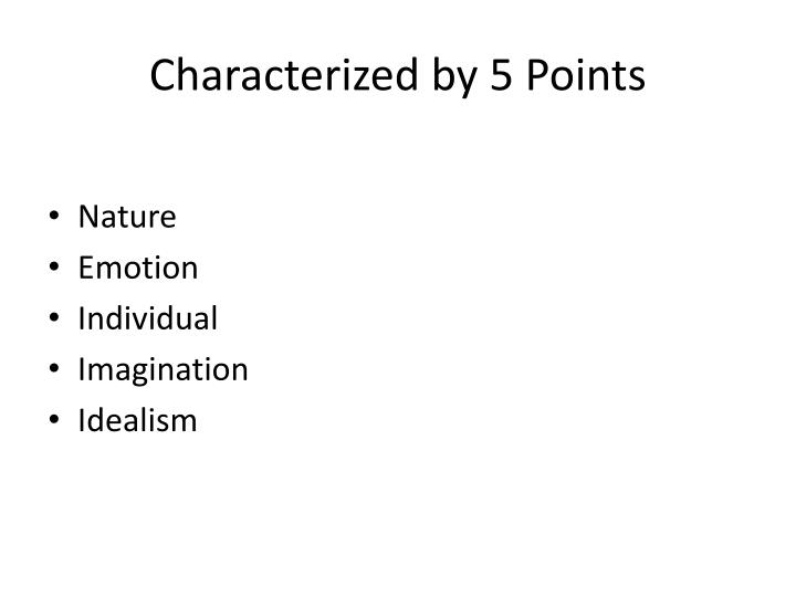 Characterized by 5 Points